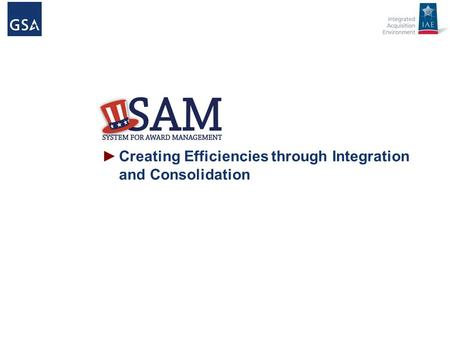 ►Creating Efficiencies through Integration and Consolidation.