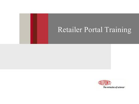 Retailer Portal Training. 2 Getting Started Accounts & Contacts Marketing Resources Managing Leads Help & Support Overview.
