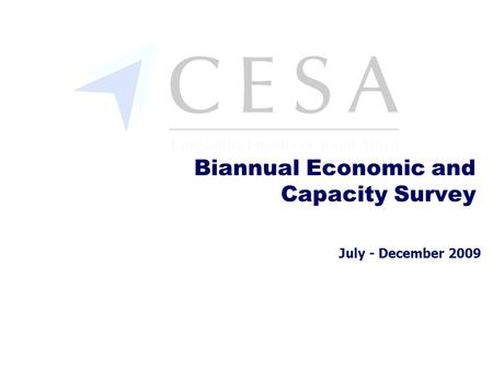 July - December 2009 Biannual Economic and Capacity Survey.