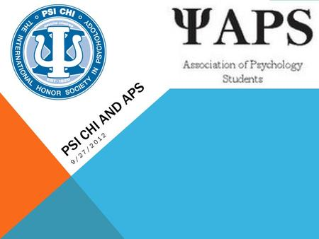 PSI CHI AND APS 9/27/2012. NEW WEBSITE www.odupsyc.com.