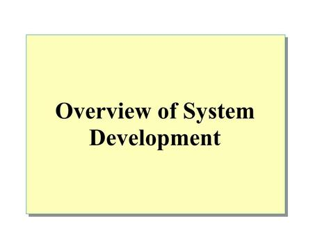 Overview of System Development. Overview Selecting a Windows Embedded Operating System The Windows CE Platform Development Cycle The Application Development.