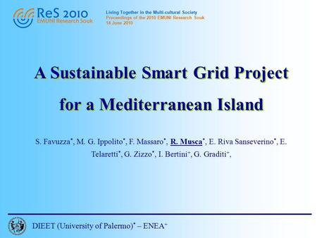 Living Together in the Multi-cultural Society Proceedings of the 2010 EMUNI Research Souk 14 June 2010 A Sustainable Smart Grid Project for a Mediterranean.