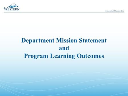 Department Mission Statement and Program Learning Outcomes.