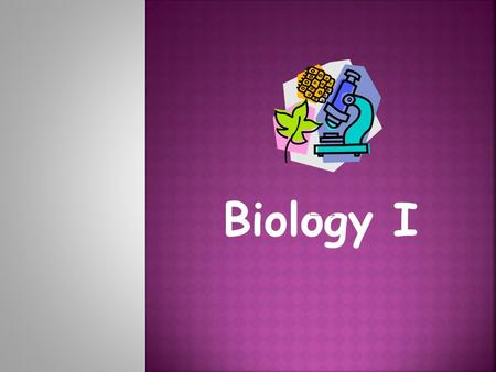Biology I.  Biology offers a framework to pose and answer questions about the natural world.  What do Biologists study?  Questions about how living.