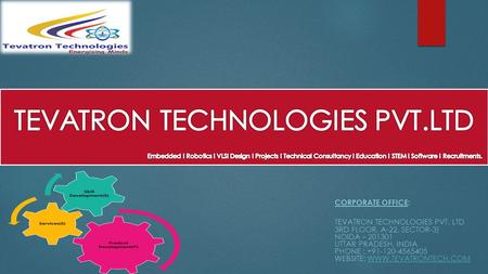 TEVATRON TECHNOLOGIES PVT. LTD. Embedded. Robotics. VLSI Design