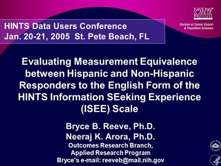 Evaluating Measurement Equivalence between Hispanic and Non-Hispanic Responders to the English Form of the HINTS Information SEeking Experience (ISEE)