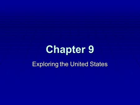 Chapter 9 Exploring the United States. Section 1 The Northeast: Land of Big Cities.