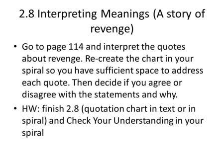 2.8 Interpreting Meanings (A story of revenge)