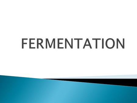  Microbiologists consider fermentation as any process for the production of a product by means of mass culture of micro-organisms  Biochemists consider.