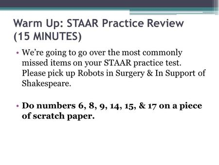 Warm Up: STAAR Practice Review (15 MINUTES)