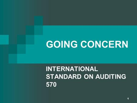 INTERNATIONAL STANDARD ON AUDITING 570