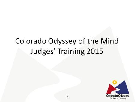Colorado Odyssey of the Mind Judges' Training 2015.
