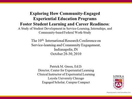 Exploring How Community-Engaged Experiential Education Programs Foster Student Learning and Career Readiness: A Study of Student Development in Service-Learning,