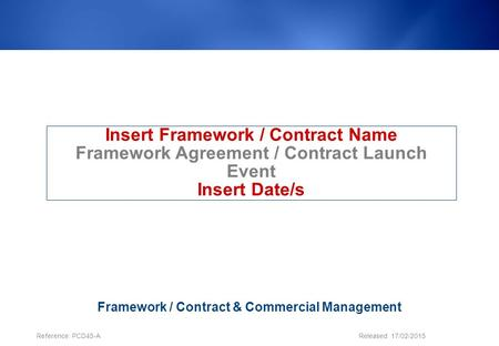 Insert Framework / Contract Name