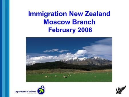 Immigration New Zealand Moscow Branch February 2006.