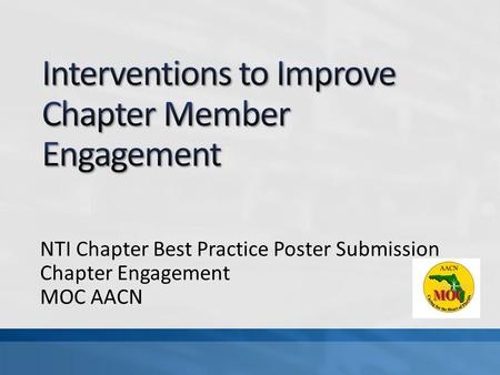 NTI Chapter Best Practice Poster Submission Chapter Engagement MOC AACN.