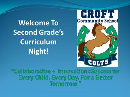 Welcome To Second Grade's Curriculum Night!