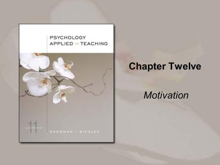 Chapter Twelve Motivation. Copyright © Houghton Mifflin Company. All rights reserved. 12-2 Overview The behavioral view of motivation The social-cognitive.