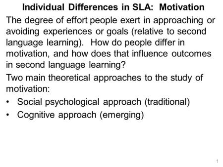 Individual Differences in SLA: Motivation