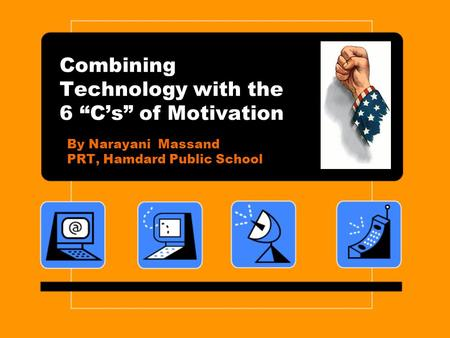 "Combining Technology with the 6 ""C's"" of Motivation"