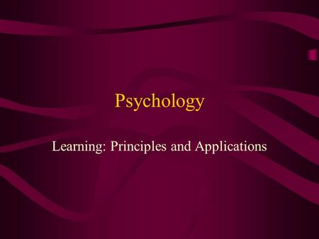 Psychology Learning: Principles and Applications.