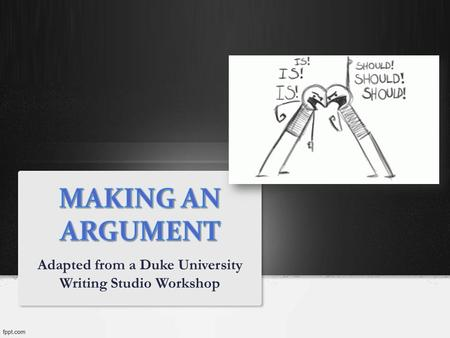 Adapted from a Duke University Writing Studio Workshop.