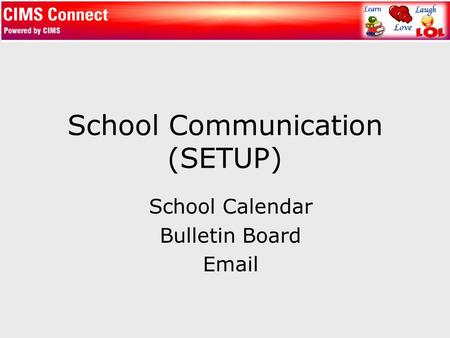 School Communication (SETUP) School Calendar Bulletin Board Email.