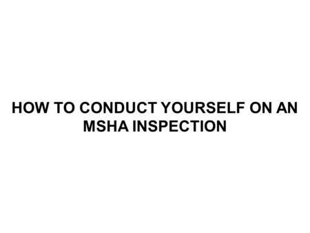 HOW TO CONDUCT YOURSELF ON AN