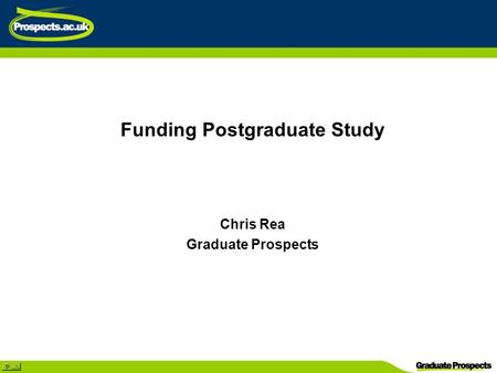 Funding Postgraduate Study Chris Rea Graduate Prospects.