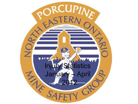 Injury Statistics January – April 2012. 2011= 3.8 2012 = 3.7 Member firm injury April 2012.
