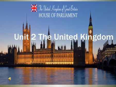 Unit 2 The United Kingdom. The royal family The industrial revolution.