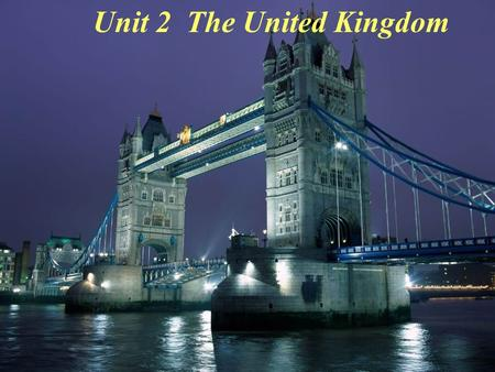 Unit 2 The United Kingdom. Scotland Wales England London Northern Ireland England Wales Scotland Northern Ireland the UK = + + + The United Kingdom consists.