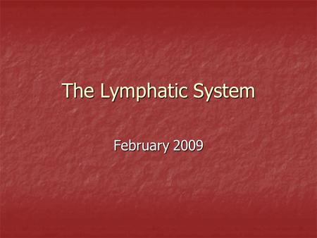 The Lymphatic System February 2009. Functions drains and filters protein containing fluids from tissue which has escaped from blood capillaries drains.