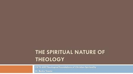 The Spiritual Nature of Theology