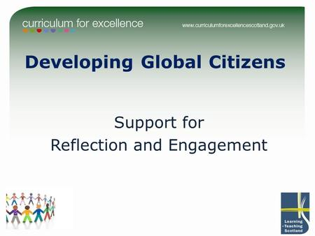 Developing Global Citizens Support for Reflection and Engagement.
