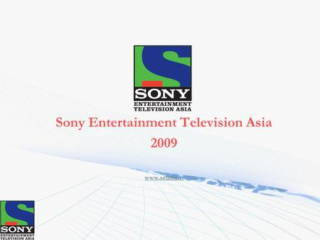 Sony Entertainment Television Asia 2009 www.setasia.tv.