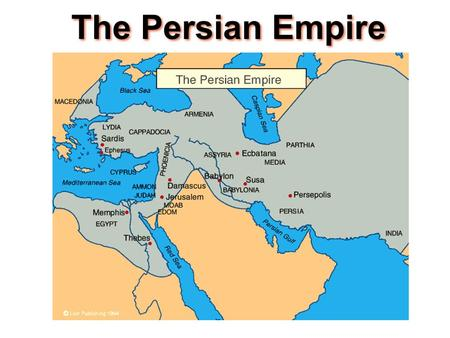 The Persian Empire.