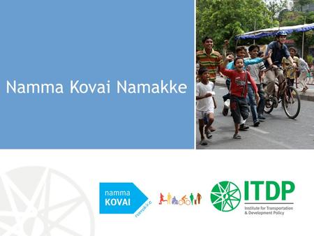 Namma Kovai Namakke. A collaborative campaign to bring together Kovai citizens together to temporarily erase cars from our streets and instead fill them.