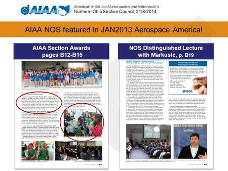 American Institute of Aeronautics and Astronautics Northern Ohio Section Council, 2/18/2014 AIAA NOS featured in JAN2013 Aerospace America! NOS Distinguished.