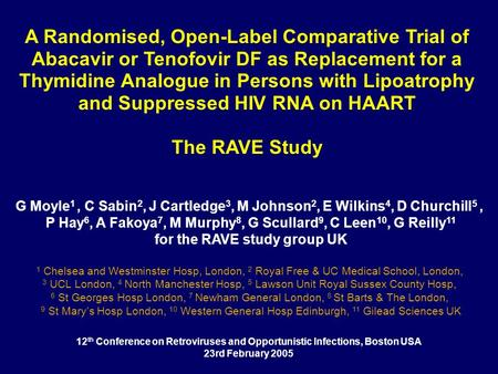 A Randomised, Open-Label Comparative Trial of Abacavir or Tenofovir DF as Replacement for a Thymidine Analogue in Persons with Lipoatrophy and Suppressed.