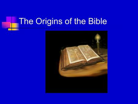 "The Origins of the Bible. Textual Criticism ""A whole science has grown up within the study of the Bible in order to judge the accuracy and quality of."