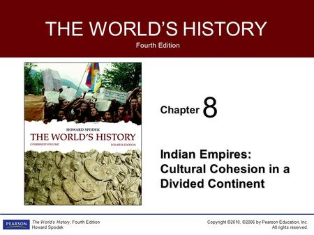 8 Indian Empires: Cultural Cohesion in a Divided Continent 1.