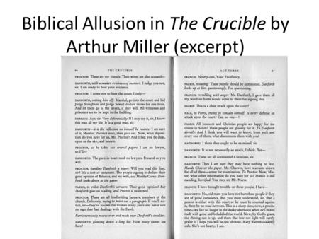 Biblical Allusion in The Crucible by Arthur Miller (excerpt)