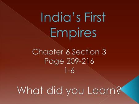  Gupta Indians traded salt, cloth, and Iron with China, Southeast Asia, and the Mediterranean.