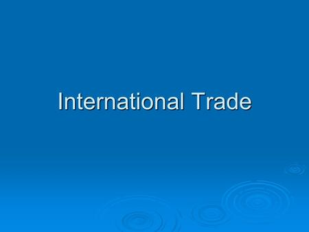 International Trade. Scenario 1  You are starting a bakery with a partner  It takes you 1 hour to make 80 muffins and 1 hour to make 20 cookies  Your.