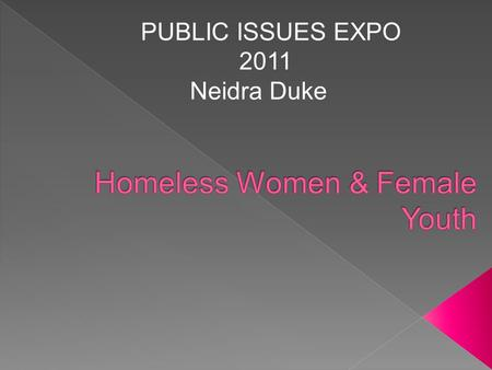 PUBLIC ISSUES EXPO 2011 Neidra Duke. trulyequal.com.