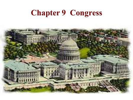 Chapter 9 Congress Congress Origins, Structure, and Membership Bicameral Differences Rules of Lawmaking: How a Bill Becomes a Law Budgeting and Oversight.