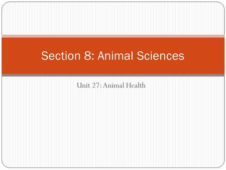 Section 8: Animal Sciences