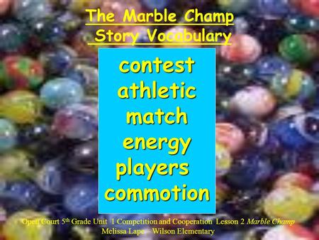 The Marble Champ Story Vocabulary
