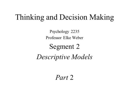 Thinking and Decision Making